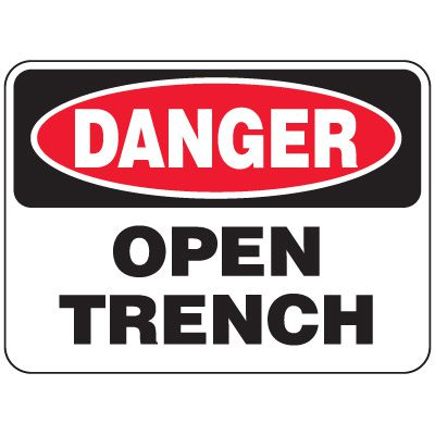 Heavy-Duty Hazardous Work Site Signs - Open Trench