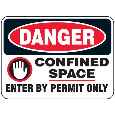 Heavy-Duty Hazardous Work Site Signs - Confined Space Enter By Permit Only