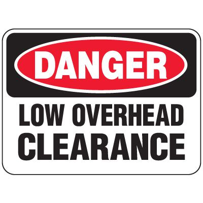 Heavy-Duty Hazardous Work Site Signs - Low Overhead Clearance