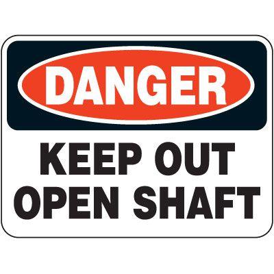 Heavy-Duty Hazardous Work Zone Signs - Danger Keep Out Open Shaft