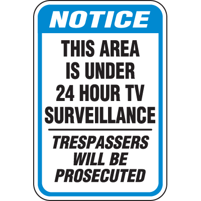 Heavy-Duty Property Protection Signs - TV Surveillance