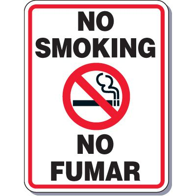 Heavy-Duty Smoking Signs - Bilingual - No Smoking/No Fumar