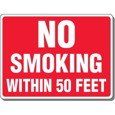 Heavy-Duty Smoking Signs - No Smoking Within 50 Feet