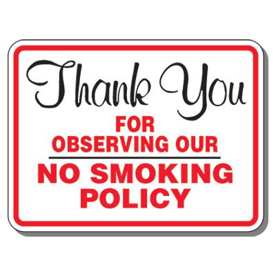 Heavy-Duty Smoking Signs - Thank You For Observing Our Policy