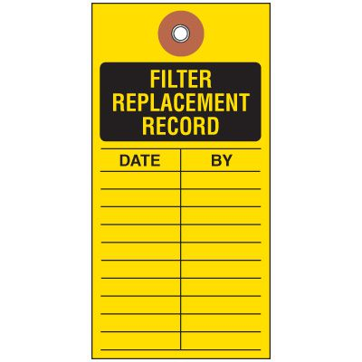 Filter Replacement Tyvek Tag