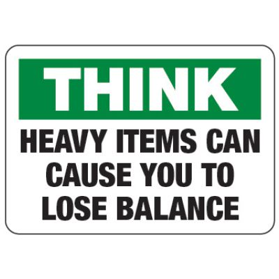 Heavy Items Lose Balance - Walking-Working Surfaces Sign