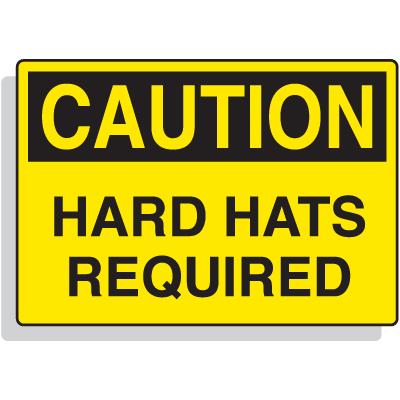 Fiberglass OSHA Sign - Caution - Hard Hats Required