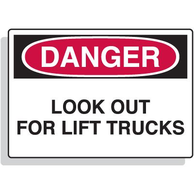 Fiberglass OSHA Sign - Danger - Look Out For Lift Trucks