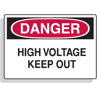Fiberglass OSHA Sign - Danger - High Voltage Keep Out
