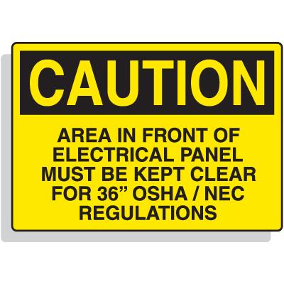 Premium Fiberglass OSHA Sign - Caution - Must Be Kept Clear
