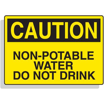 Fiberglass OSHA Sign - Caution - Non-Potable Water Do Not Drink
