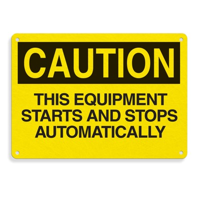 Premium Fiberglass OSHA Sign - Caution - Equipment Starts And Stops Automatically