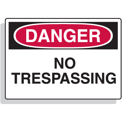 Fiberglass OSHA Sign - Danger - No Trespassing