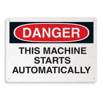 Fiberglass OSHA Sign - Danger - Machine Starts Automatically