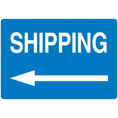 High Visibility Overhead Signs - Shipping (w/ Left Arrow Graphic)
