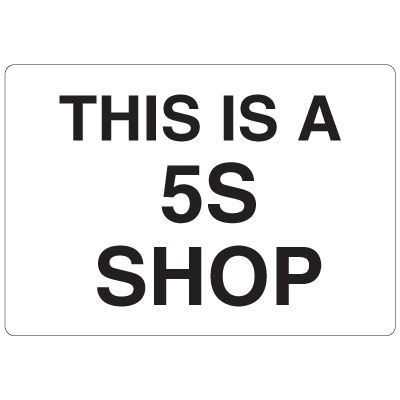 High Visibility Overhead Signs - This Is A 5S Shop