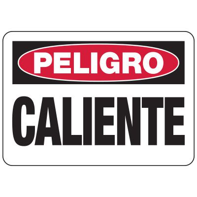Peligro Caliente - Spanish Industrial Hot Work Signs