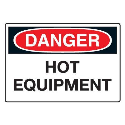 Hot Work Signs - Danger Hot Equipment