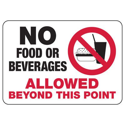 No Food Or Beverage Beyond - Industrial Housekeeping Sign