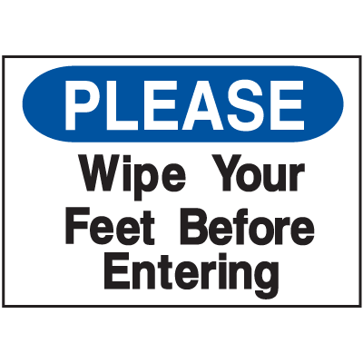 Housekeeping Signs - Please Wipe Your Feet Before Entering
