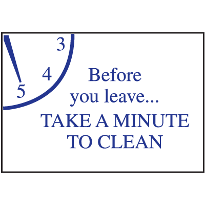 Housekeeping Signs - Before You Leave Take A Minute To Clean