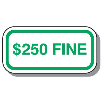 Illinois State Handicap Signs - $250 Fine