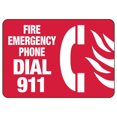 Fire Emergency Phone Dial 911 - Fire Safety Sign