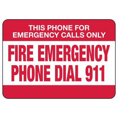 Phone for Emergency Calls Only - Fire Safety Sign