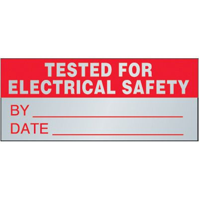 Tested for Electrical Safety Aluminum Status Label