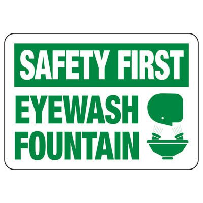 Safety First Eyewash Fountain - First Aid Sign