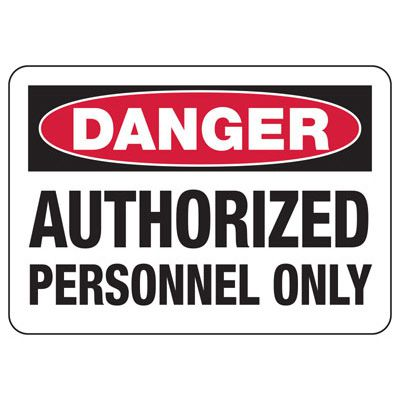 Magnetic OSHA Signs - Danger - Authorized Personnel Only