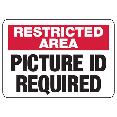 Badge And ID Signs- Photo ID Required