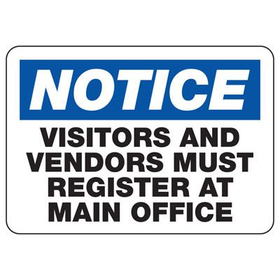 Notice Vendors and Visitors Must Register - Employee and Visitor Signs