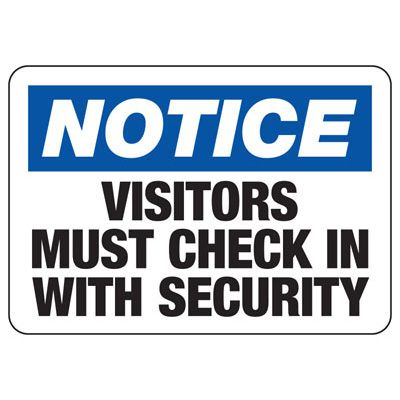 Visitors Must Check In w/ Security - Employee and Visitor Signs