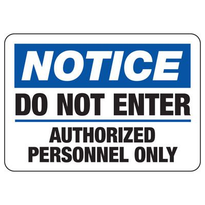 Do Not Enter Authorized Personnel Only - Restricted Area Signs
