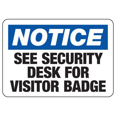 Notice Visitor Badge Required - Industrial Badge & Identification Signs