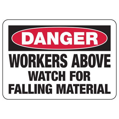 Danger Workers Above - Industrial Construction Sign