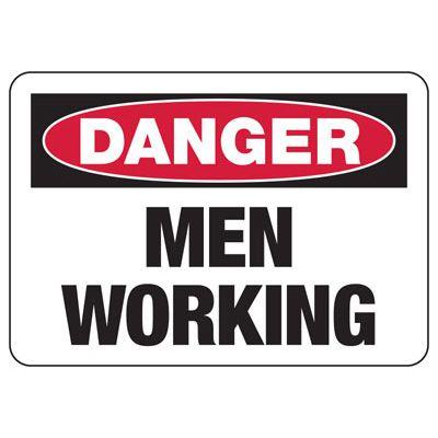 Danger Men Working - Industrial Construction Sign