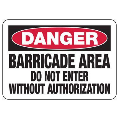 Danger Barricade Area - Industrial Construction Sign