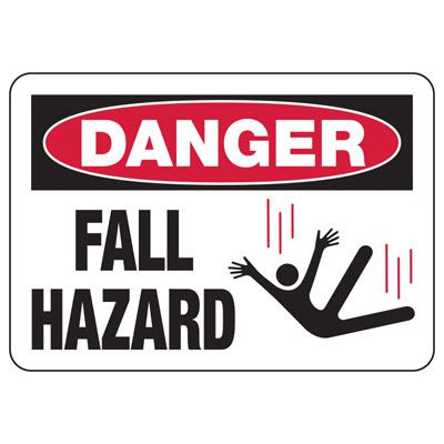 Danger Fall Hazard - Industrial Construction Sign
