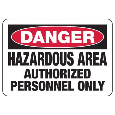 Danger Hazardous Area - Industrial Chemical Warning Sign