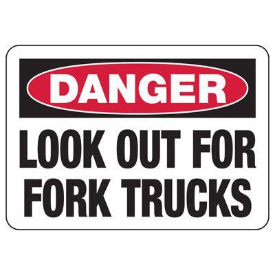 Danger Look Out For Fork Trucks - Forklift Signs