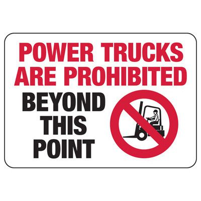 Power Trucks Are Prohibited Beyond This Point - Forklift Signs