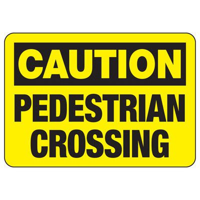 Caution Pedestrian Crossing - Forklift Signs