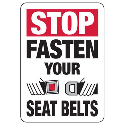 Stop Fasten Your Seat Belts (Graphic) - Forklift Signs