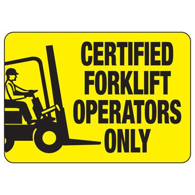 Certified Forklift Operators Only (Graphic) - Forklift Signs