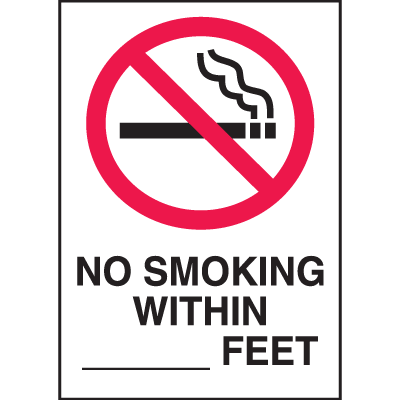 No Smoking Within (blank) Feet Signs - 10x14 (w/Graphic)
