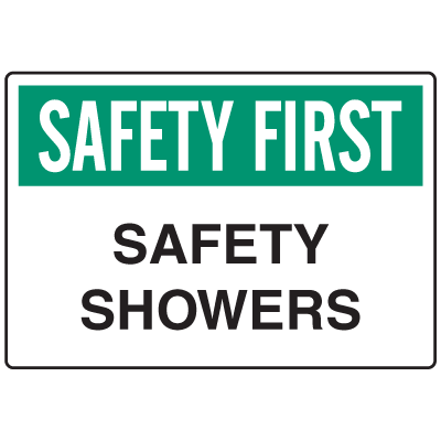 OSHA Informational Signs - Safety First Safety Showers
