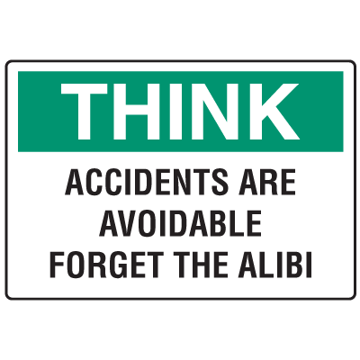 OSHA Informational Signs - Think Accidents Are Avoidable