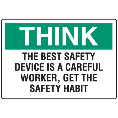 OSHA Informational Signs - Think Best Safety Is A Careful Worker